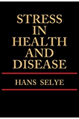 Stress in Health and Disease Kindle Edition