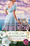 The Lure of the Moonflower: A Pink Carnation Novel by Willig, Lauren(August 4, 2015) Paperback