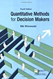 Quantitative Methods for Decision Makers (4th Edition)