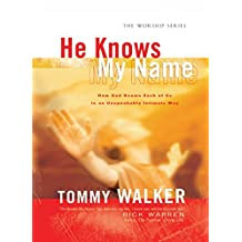 He Knows My Name (The Worship Series)