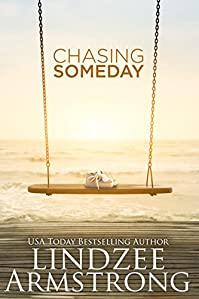 Chasing Someday by Lindzee Armstrong ebook deal