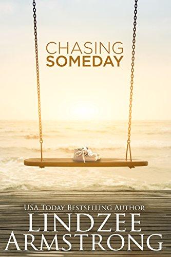 Chasing Someday (Chasing Tomorrow Book ()
