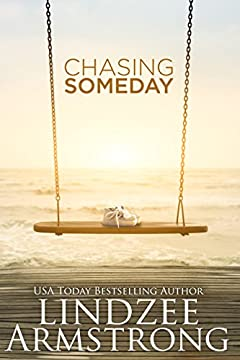 Chasing Someday (Chasing Tomorrow)