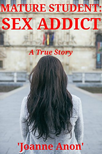 Real story of a sex addict