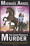 The Deer Prince's Murder, Michael Angel, 1499363494
