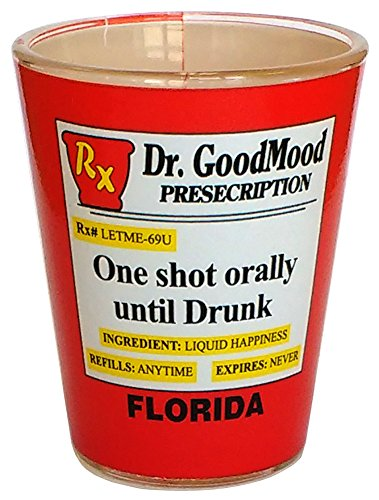 Prescription - Florida Souvenir Gift Funny Shot glass - Prescription Shot - 227F
