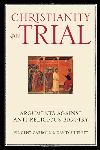 Christianity Trial Arguments Against Anti Religious ebook product image