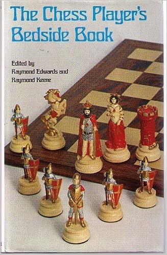 Raymond Edwards & Raymond Keene_Chess Player's Bedside Book 51Plr-RJ0zL._SX325_BO1,204,203,200_