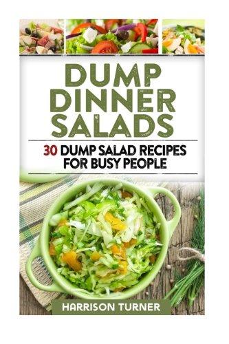 Download dump dinner salads dump dinner salads 30 dump salad download dump dinner salads dump dinner salads 30 dump salad recipes for busy people book pdf audio id4m47vg1 forumfinder Gallery