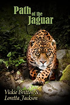 Path of the Jaguar by [Britton, Vickie, Jackson, Loretta]