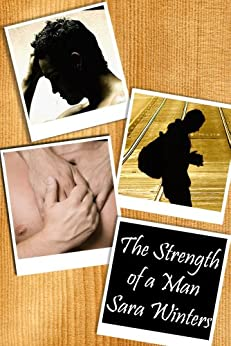 The Strength of a Man by [Winters, Sara]