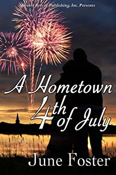 A Hometown Fourth of July by [Foster, June]