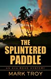 Image of The Splintered Paddle (Ava Rome Mystery)