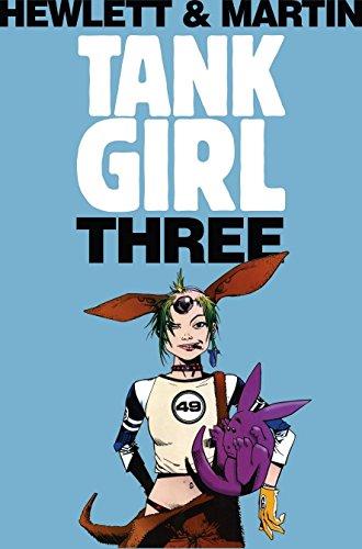 Tank Girl 3 (Remastered Edition) by Hewlett, Jamie (ILT)/ Martin, Alan