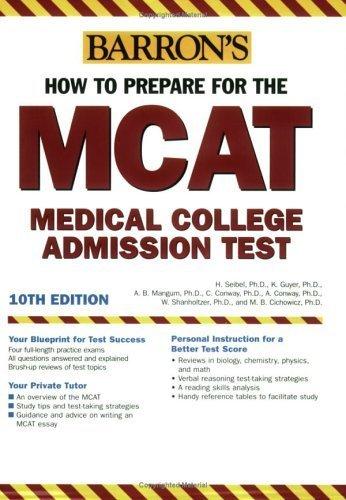 How to Prepare for the MCAT (Barron's MCAT) by Hugo Seibel Ph.D. (2005-11-01)