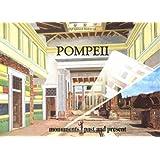 Pompeii: Monuments Past and Present