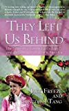 They Left Us Behind, Jack Freeze and Cungdiem Tang, 1450273572