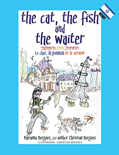 The Cat, the Fish and the Waiter (English, Hebrew and French Version) (French (Waiter In French)