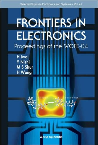 Frontiers in Electronics - Proceedings of the Wofe-04 (Selected Topics in Electronics and Systems)