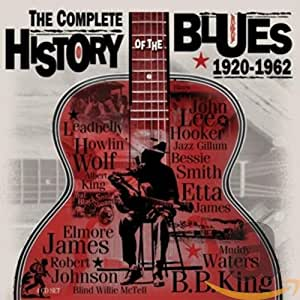 Complete History Of Blues 1920 1962 Var