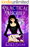 Practical Mischief (The Belle Bishop Books Book 1)