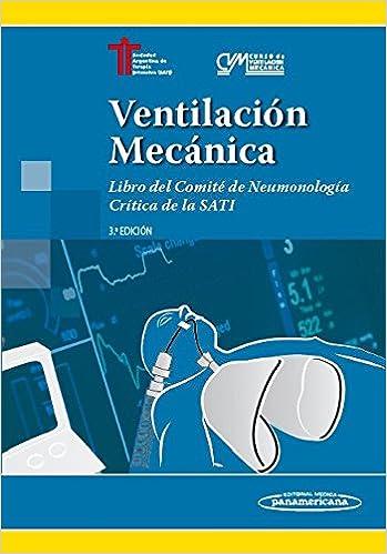 Ventilación Mecánica 3ª edicion: Libro del Comité de Neumonología ...