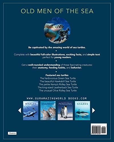 Sea Turtles: Amazing Pictures & Fun Facts on Animals in Nature (Our Amazing World Series) (Volume 4)