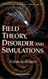 Field Theory, Disorder and Stimulations, Giorgio Parisi, 9810213565
