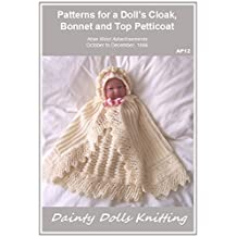 Patterns for a Doll's Cloak, Bonnet and Top Petticoat