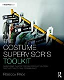 #9: The Costume Supervisor's Toolkit: Supervising Theatre Costume Production from First Meeting to Final Performance
