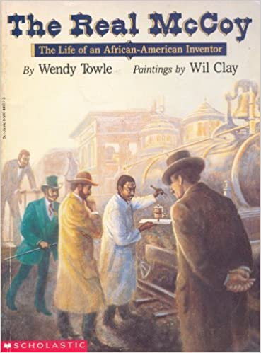 Book The Real McCoy: The Life of an African American Inventor by Wendy Towle (1993-05-03)