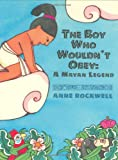 The Boy Who Wouldn't Obey, Anne Rockwell, 0688148816