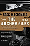 Product picture for The Archer Files: The Complete Short Stories of Lew Archer, Private Investigator (Lew Archer Series)by Ross Macdonald