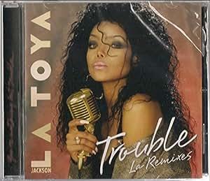 Trouble (La Remixes)