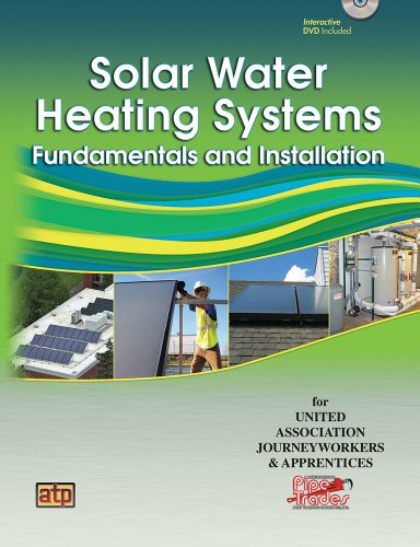 Solar Water Heating Systems: Fundamentals and Installation (Solar Water Heating System)
