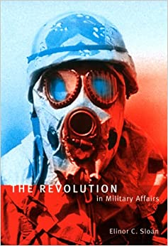 Book The Revolution in Military Affairs (Foreign Policy, Security, and Strategic Studies)