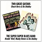Two Great Guitars/The Super Super Blues Band /  Chuck Berry