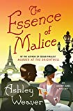 img - for The Essence of Malice: A Mystery (An Amory Ames Mystery) book / textbook / text book