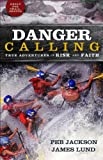 Danger Calling, Jim Lund and Peb Jackson, 0800734041