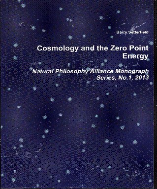 Read Online Cosmology and the Zero Point Energy by Barry Setterfield (2013-08-02) PDF