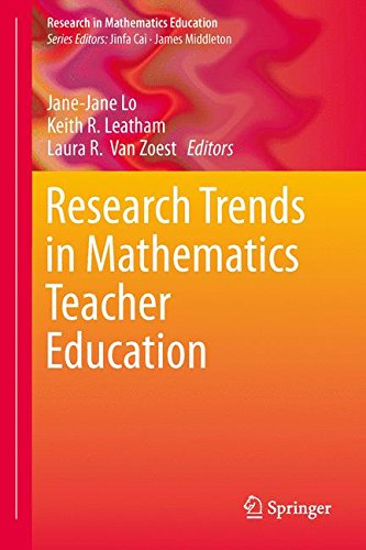 Research Trends in Mathematics Teacher Education (Research in Mathematics Education)