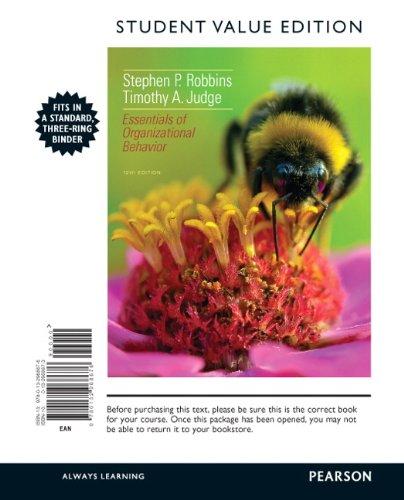Essentials of Organizational Behavior, Student Value Edition (12th Edition)