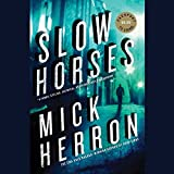 Slow Horses (Slough House Series, Book 1)