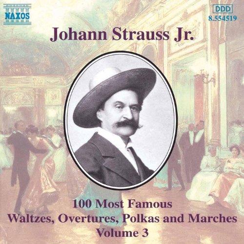 Strauss II, J.: 100 Most Famous Works, Vol. 3