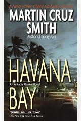 Havana Bay: An Arkady Renko Novel (Arkady Renko Series Book 4) Kindle Edition