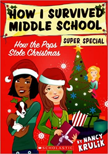 How The Pops Stole Christmas How I Survived Middle School Super
