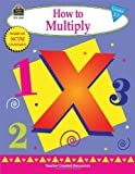 How to Multiply, Grades 2-3, Mary Rosenberg, 157690945X