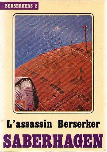 Téléchargement L assassin Berserker. Berserkers 2 pdf