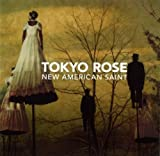 New American Saint by Tokyo Rose