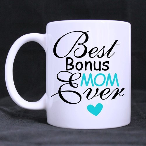 WECE Cheap Coffee Mug - Funny Birthday Present From Your Favorite Child,Best Bonus Mom Ever Coffee Mug Cup, Awesome Birthday Present For Mom/Mother/Mama Who Love Tea Mugs, Coffee Cups (11ounce) ()